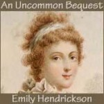 an_uncommon_bequest