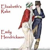 Buy at regency reads emily hendrickson regency author ebook 29 elizabeths rake fandeluxe PDF