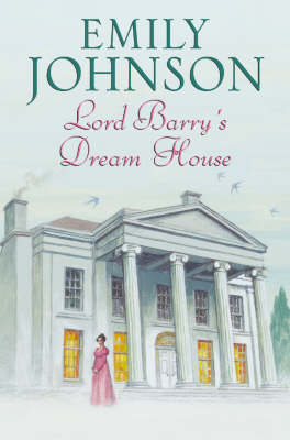 Lord Barry\'s Dream House